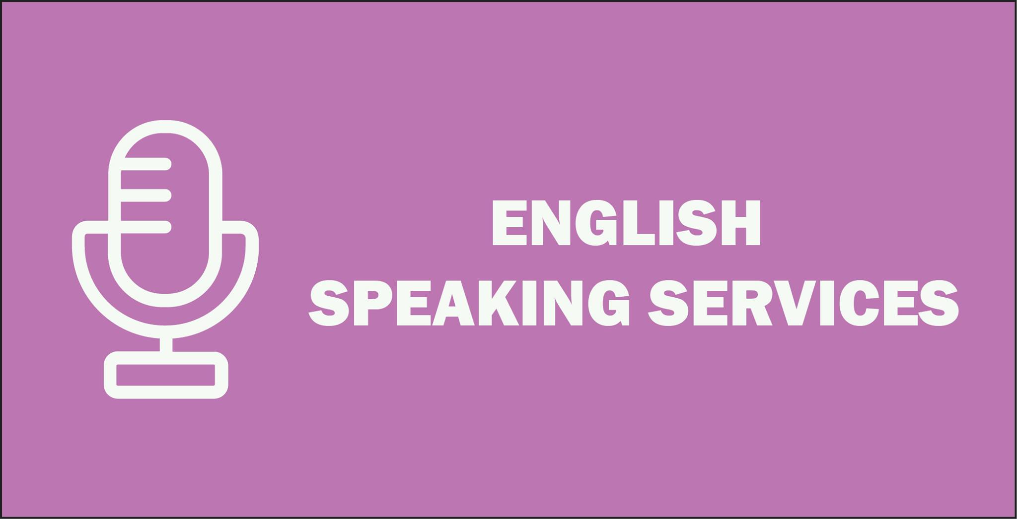 Recent ENGLISH Speaking Services