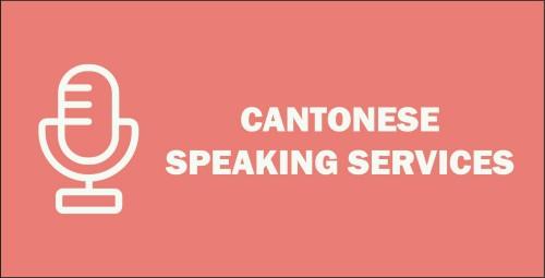 Recent CANTONESE Speaking Services
